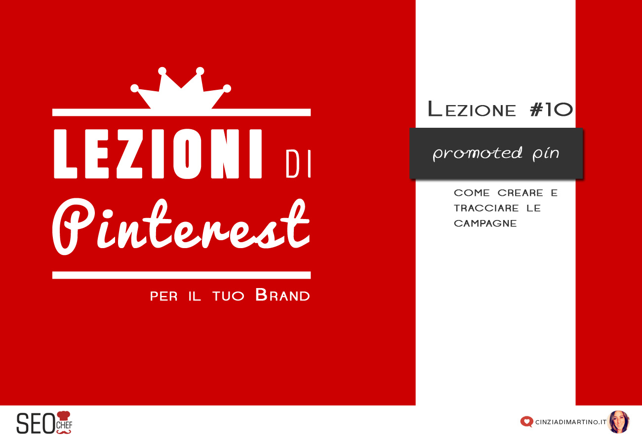 Promoted Pins: come creare e tracciare le campagne